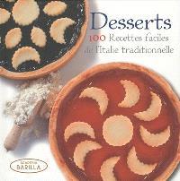 Desserts : 100 recettes faciles de l'Italie traditionnelle