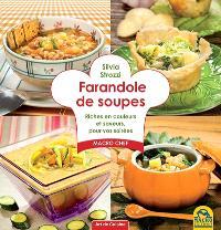 Farandole de soupes : riches en couleurs et saveurs, pour vos soirées