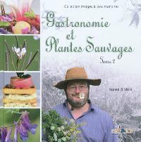 Gastronomie et plantes sauvages. Volume 2
