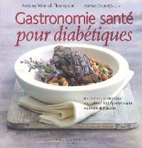 Gastronomie santé pour diabétiques