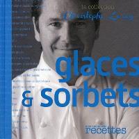Glaces & sorbets : mes meilleures recettes