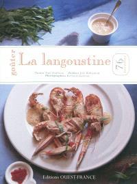 Goûter la langoustine : 76 recettes