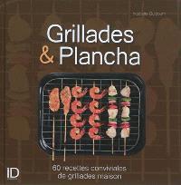 Grillades & plancha : 60 recettes conviviales de grillades maison