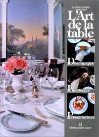 L'art de la table : découpages, flambages, présentations