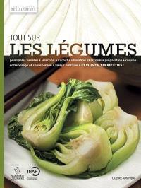 L'encyclopédie des aliments. Volume 1, Tout sur les légumes