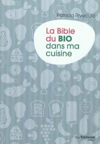 La bible du bio dans ma cuisine