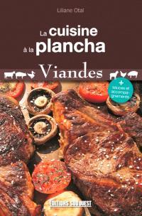 La cuisine à la plancha : viandes