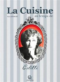 La cuisine au temps de Colette