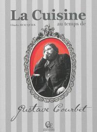 La cuisine au temps de Gustave Courbet