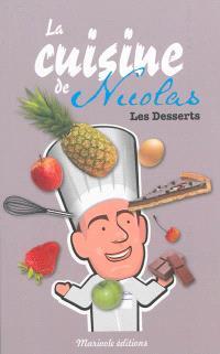 La cuisine de Nicolas : les desserts