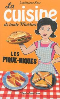 La cuisine de tante Martine : les pique-niques