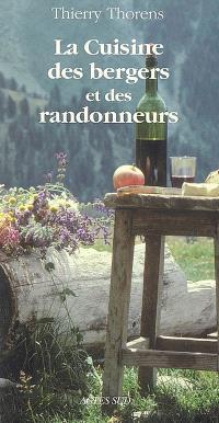 La cuisine des bergers et des randonneurs