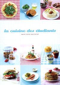 La cuisine des étudiants : 120 idées tendances pour une alimentation équilibrée