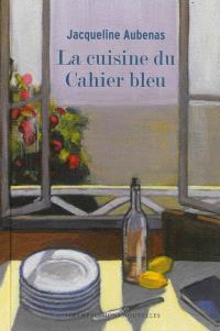 La cuisine du cahier bleu