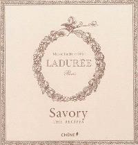 Ladurée savory : the recipes