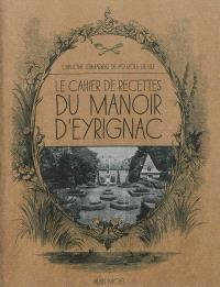 Le cahier de recettes du manoir d'Eyrignac