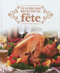 Le livre des recettes de fête