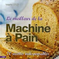 Le meilleur de la machine à pain