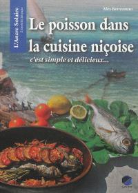 Le poisson dans la cuisine niçoise : c'est simple et délicieux...