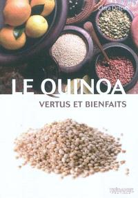 Le quinoa : vertus et bienfaits