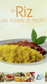 Le riz : de rizière à risotto