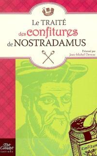 Le traité des confitures de Nostradamus