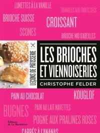Leçons de pâtisserie, Les brioches et viennoiseries
