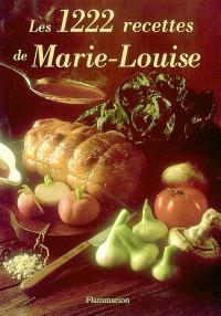 Les 1.222 recettes de Marie-Louise
