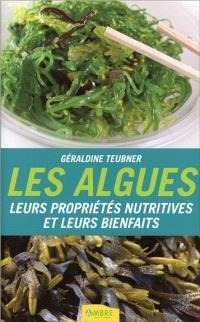 Les algues : leurs propriétés nutritives et leurs bienfaits