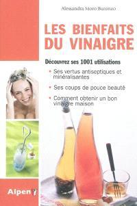 Les bienfaits du vinaigre : découvrez ses 1001 utilisations