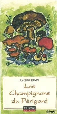 Les champignons du Périgord
