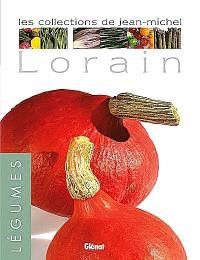 Les collections de Jean-Michel Lorain, Les légumes