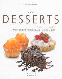 Les desserts : + de 100 recettes