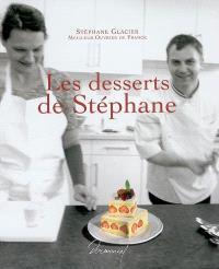 Les desserts de Stéphane