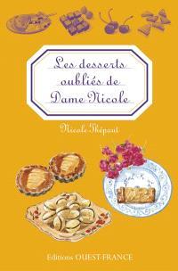 Les desserts oubliés de Dame Nicole
