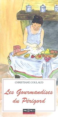 Les gourmandises du Périgord