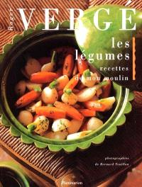 Les légumes : recettes de mon moulin