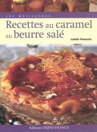 Les meilleures recettes au caramel au beurre salé