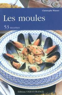 Les moules : 53 recettes