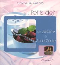 Les petits-déj' de Jérôme et Anne-Cécile