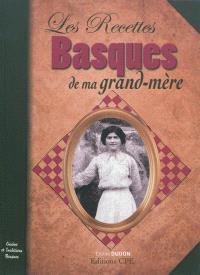 Les recettes basques de ma grand-mère : cuisine et traditions basques