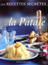 Les recettes secrètes des amoureux de la patate