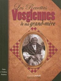 Les recettes vosgiennes de ma grand-mère : cuisine et traditions vosgiennes