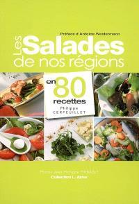 Les salades de nos régions en 80 recettes