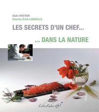 Les secrets d'un chef... dans la nature