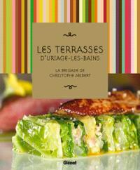 Les terrasses d'Uriage-les-Bains : la brigade de Christophe Aribert