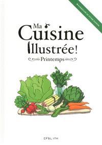 Ma cuisine illustrée !, Printemps : mangez local et de saison