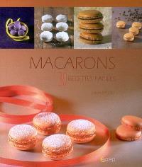 Macarons : 30 recettes faciles