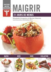 Maigrir  : 21 jours de menus