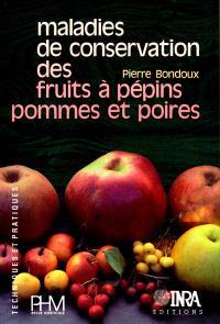 Maladies de conservation des fruits à pépins, pommes et poires